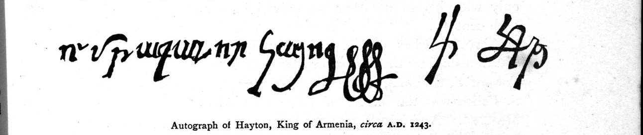 http://www.peopleofar.com/wp-content/uploads/autograph-of-hayton-king-of-armenia-c-1243-a-d-from-travels-of-marco-polo-black-white.jpg