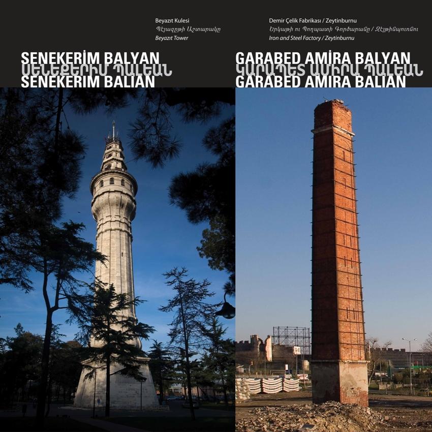 "Beyazıt Tower"" - ""Iron and Steel Factory by Senekerim Balyan - Garabed Amira Balyan"
