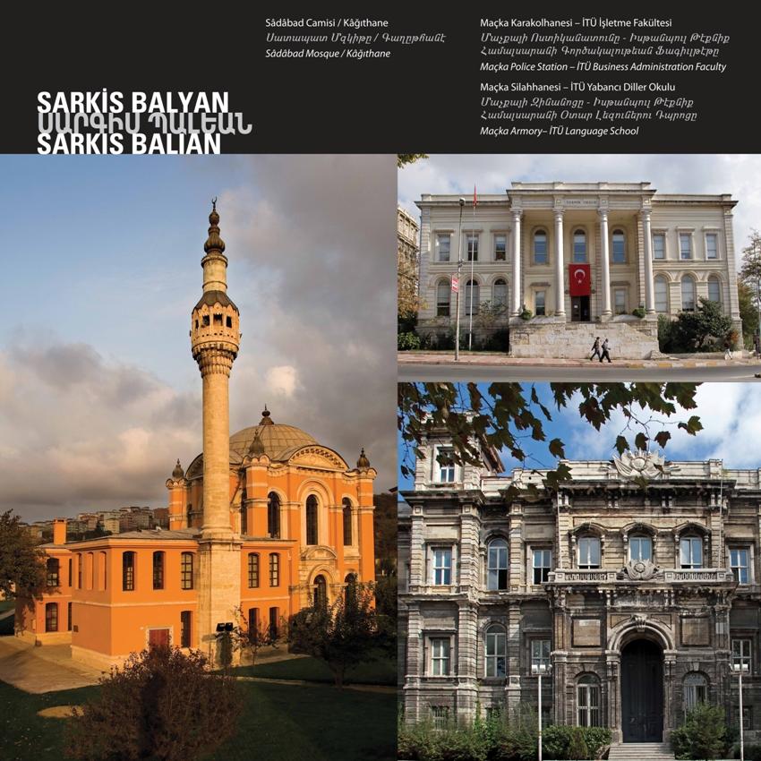 """Sadabad Mosque"" ""Maçka Police Station - İTU Business Administration Faculty"" ""Maçka Armony - İTU Language School"" by Sarkis Balyan"